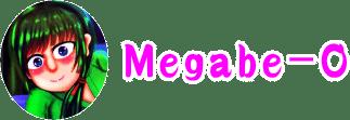 Megabe-0(めがび)